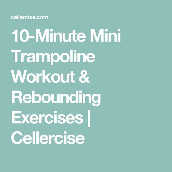 Best 25+ Rebounding Exercise Ideas On Pinterest