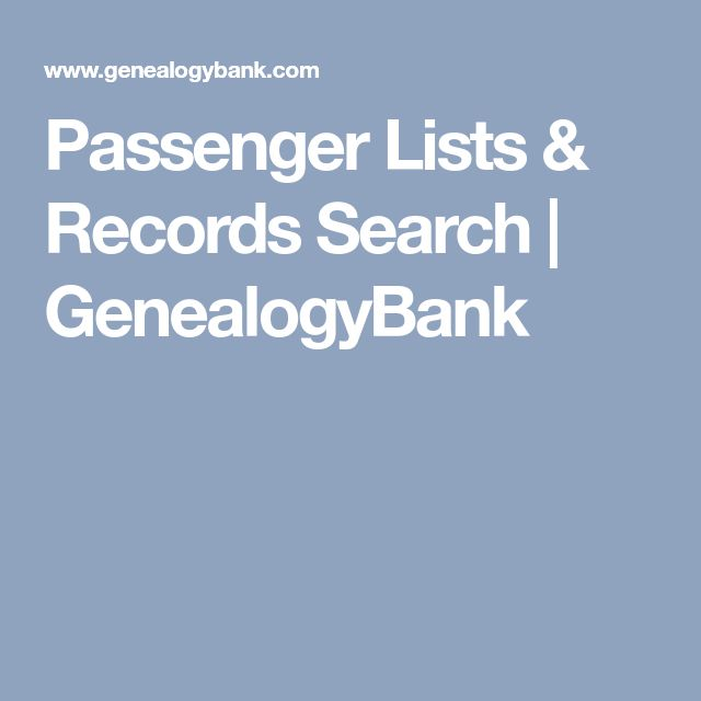 Passenger Lists & Records Search | GenealogyBank
