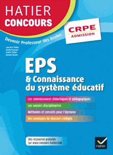 Concours CRPE : EPS et connaissance du système éducatif : épreuve orale d'admission : édition 2017  http://cataloguescd.univ-poitiers.fr/masc/Integration/EXPLOITATION/statique/recherchesimple.asp?id=194669882