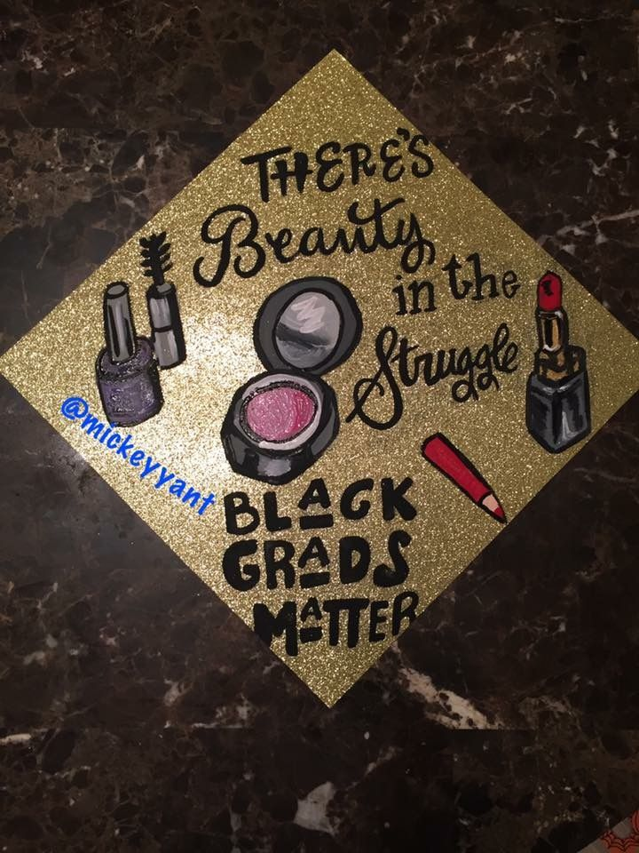 There is beauty in the struggle Graduation cap  Mickey Yant Grad Caps  Pint...