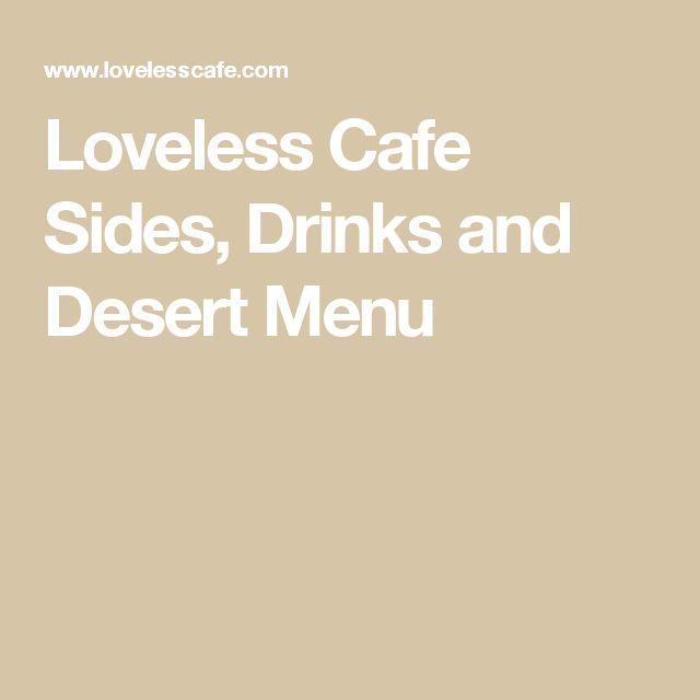Loveless Cafe Sides, Drinks and Desert Menu