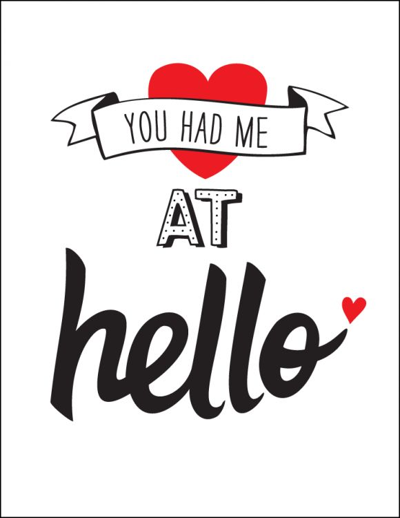 Free Printable Romantic Valentine's Day Signs   You Had Me At Hello | CatchMyParty.com