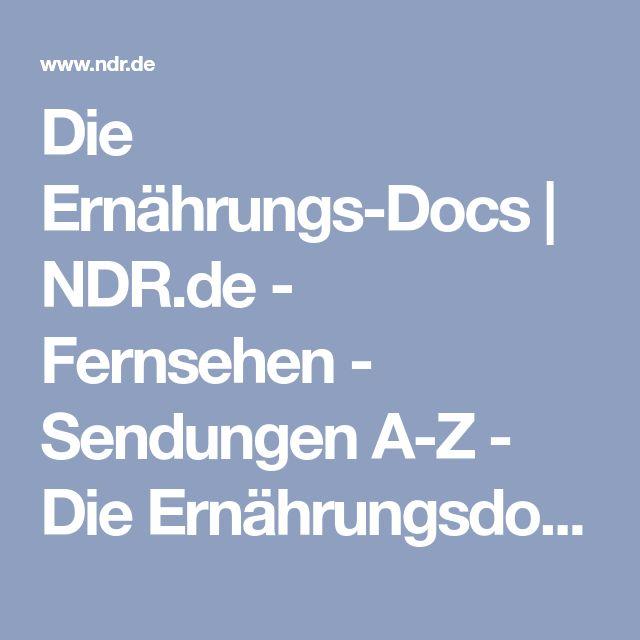 Die Ernährungs-Docs   NDR.de - Fernsehen - Sendungen A-Z - Die Ernährungsdocs