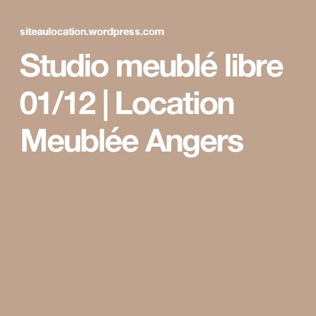 Studio meublé libre 01/12 | Location Meublée Angers