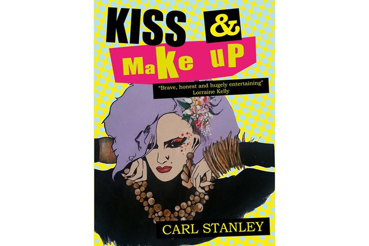 Kiss & Make Up – gritty/hilarious coming of age bio from former make-up artist to Margaret Thatcher