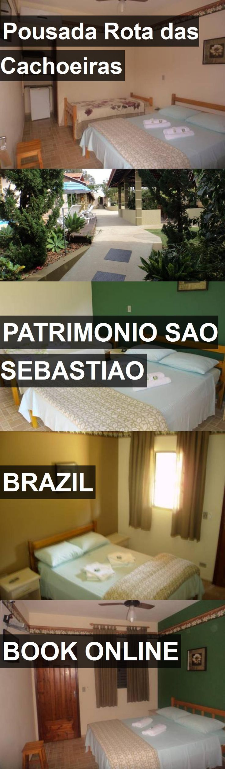 Hotel Pousada Rota das Cachoeiras in Patrimonio Sao Sebastiao, Brazil. For more information, photos, reviews and best prices please follow the link. #Brazil #PatrimonioSaoSebastiao #travel #vacation #hotel