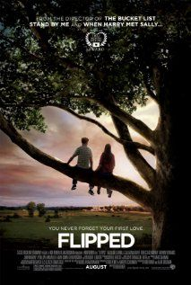 "Flipped. Two eighth graders start to have feelings for each other despite being total opposites. Based on the novel ""Flipped"" by Wendelin Van Draanen."