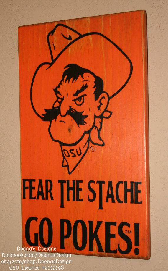 Fear the Stache Go Pokes - Oklahoma State University wall hanging - Officially Licensed on Etsy, $36.00 - https://www.facebook.com/DeenasDesign