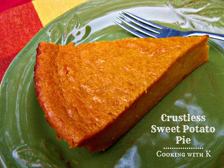Yay! Sweet potato and gluten free! Cooking with K: Crustless Sweet Potato Pie {a classic way to use leftover sweet potatoes + gluten free possibilities}