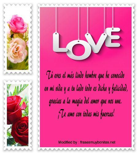 poemas de amor para mi novio,palabras de amor para mi novio:  http://www.frasesmuybonitas.net/mensajes-romanticos-para-conquistar/