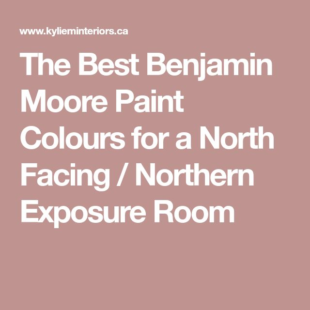 Best The Best Benjamin Moore Paint Colours For A North Facing 400 x 300