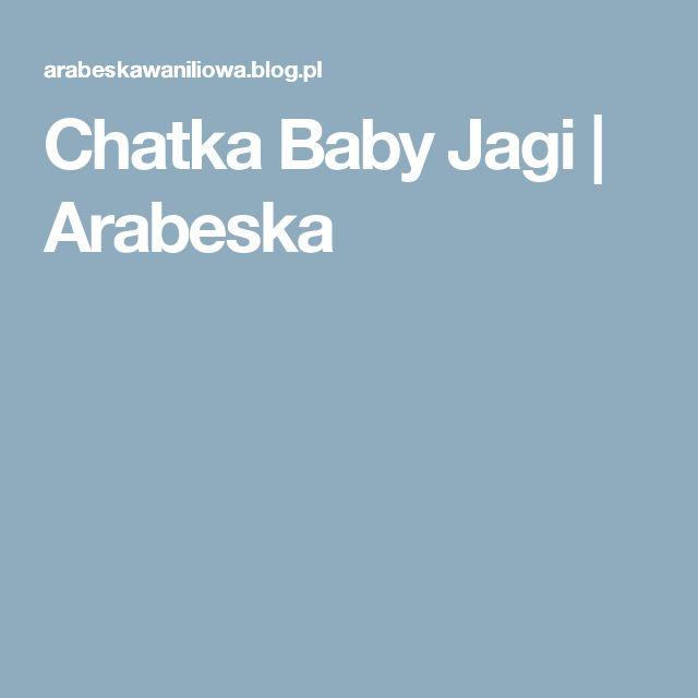 Chatka Baby Jagi   Arabeska