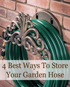 4 great ways to store your garden hose. I love the idea of keeping it on a reel- easy to put away, and looks classy.