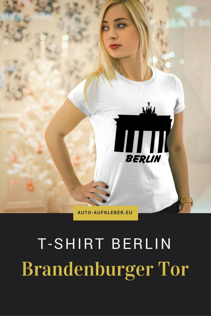 Coole Frauen Damen T Shirt Berlin Brandenburger Tor Weitere Coole Frauen