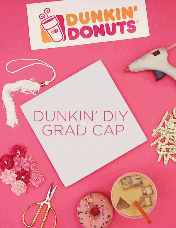 This degree runs on Dunkin'! DIY your graduation cap with this easy how-to. Step 1: Cut out the top of a Dunkin' box Step 2: Glue on letters Step 3: Decorate with your favorite things Step 4: Celebrate your accomplishment!