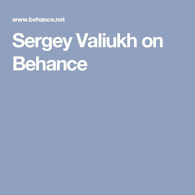 Sergey Valiukh on Behance