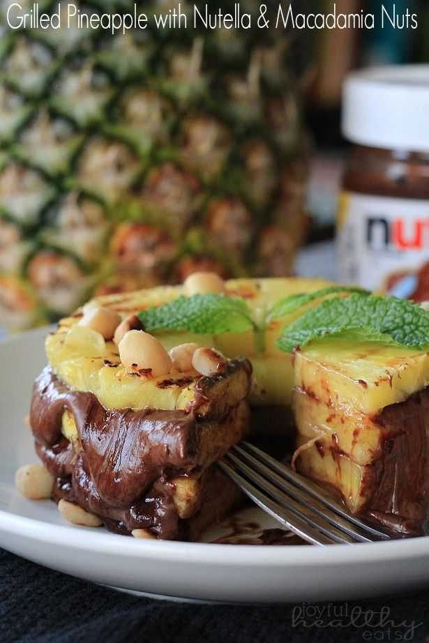 Grilled Pineapple with Nutella and Macadamia Nuts | www.joyfulhealthyeats.com | #dessert #healthy #nutella #pineapple #grilled #macadamianuts