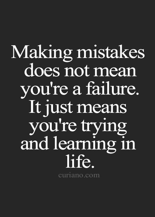 Quotes About Making Mistakes Alluring 336 Best Good Quotes Images On Pinterest  Exercises Proverbs . 2017