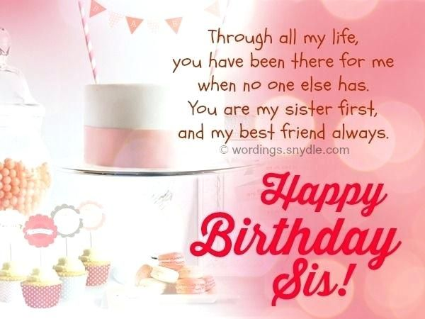 Outstanding Sis Birthday Quotes Plus Quotes About Birthday Description For Funny Birthday Cards Online Inifofree Goldxyz