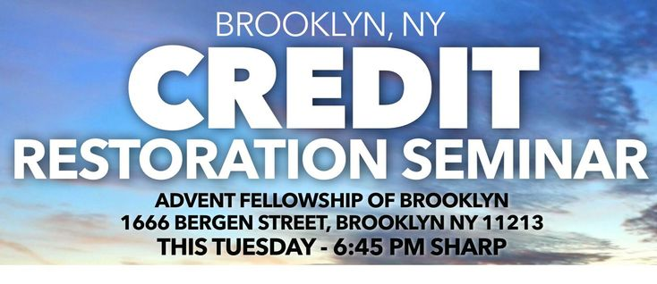 You're invited to join me, Ricardo A. Black, this Tuesday at 6:45 PM Sharp for Brooklyn's Premier Credit Restoration Seminar.   If you are in Brooklyn, Queens, Bronx, Manhattan, Staten Island or New Jersey come out and learn (about):  - The 10 deadly credit myths  - How to increase your credit score legally and rapidly -Restore your credit legally -Reduce your debt and much more  We also reveal how to remove: Medical bills, student loans, public records, judgments, bankruptcy