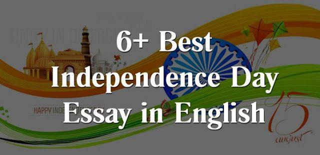 Independence Day Essay In English On Message Speech Of India