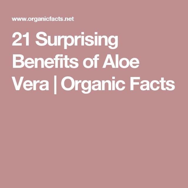 21 Surprising Benefits of Aloe Vera | Organic Facts