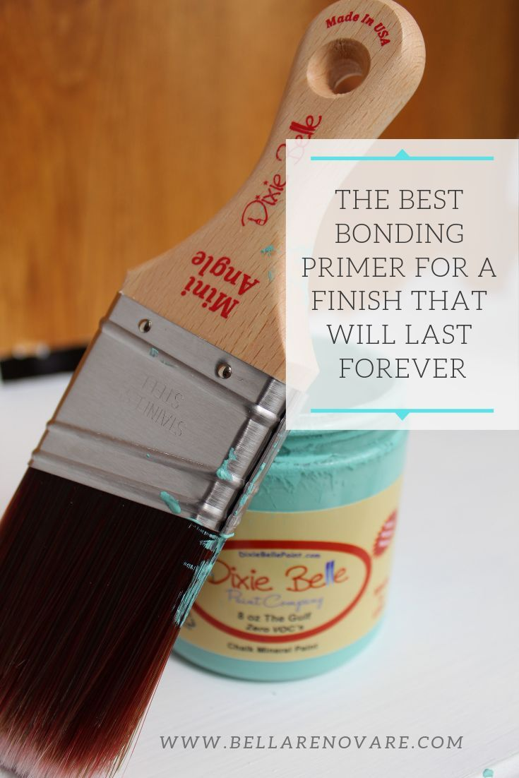 The Best Bonding Primer For A Finish That Will Last Forever Unique Furniture Painting Dixie Belle Paint Budget Friendly Decor
