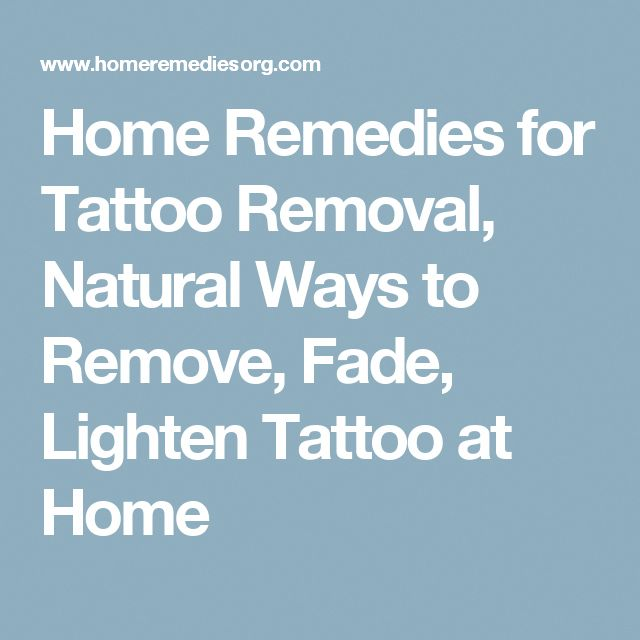 Home Remedies For Tattoo Removal Natural Ways To Remove Fade