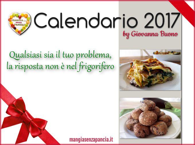 Calendario 2017 di Mangia senza Pancia