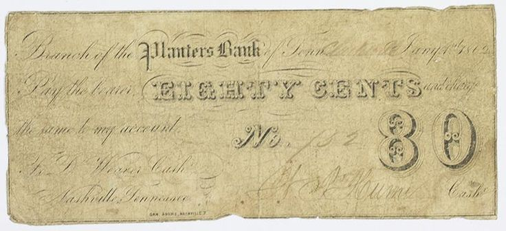 Tennessee Obsolete Money Planters Bank 80 cents 1862
