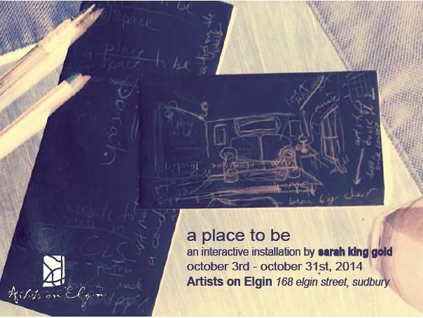Invitation to 'A Place To Be' by Sarah King-Gold. October 2014 at Artists on Elgin.