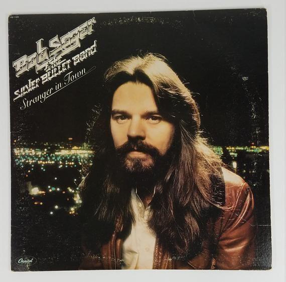 Bob Seger Stranger In Town Vinyl Lp Record With Booklet 1978 Tested Works Bob Seger Bob Rock Roll
