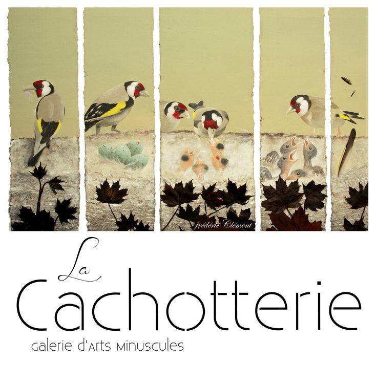 La Cachotterie - Galerie d'Arts Minuscules - créée par frédéric Clément ... La Cachotterie - Gallery of Tiny Arts - (created by frederic Clement) ...