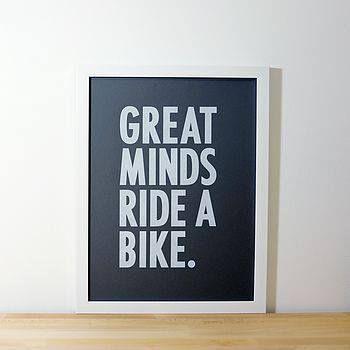 Great Minds Ride a bike