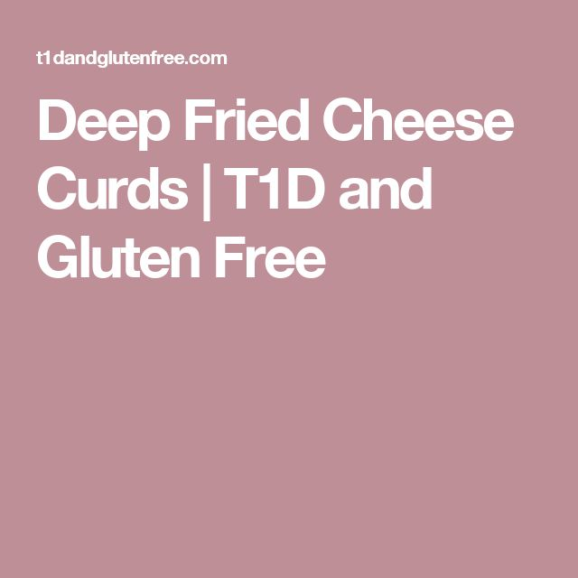 Deep Fried Cheese Curds  | T1D and Gluten Free