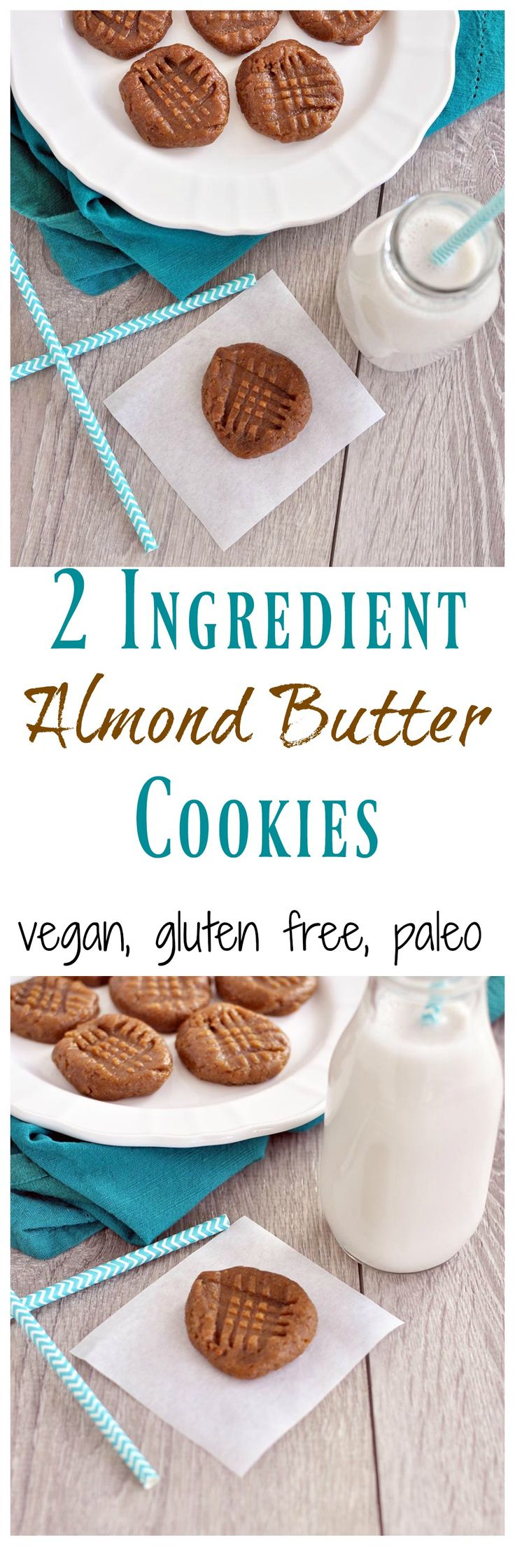 2 Ingredient Almond Butter Cookies   6 Medjool dates , soaked in water 1 cup salted almond butter (if you use unsalted, then add a little salt to the recipe).