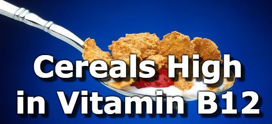 205 Cereals High in Vitamin B12