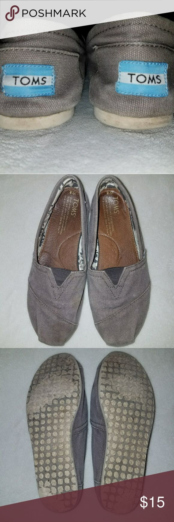Gray Toms Dearly loved gray Toms that need a new home. No holes or rips. These are true to size and go with just about everything! TOMS Shoes