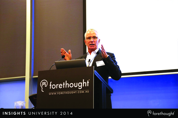 Ken Roberts, Chief Executive Officer, Forethought presenting at #InsightsUni14. www.forethought.com.au