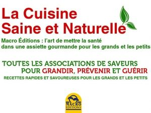 La cuisine saine et naturelle dans les collection de Macro Editions : Art de Cuisine