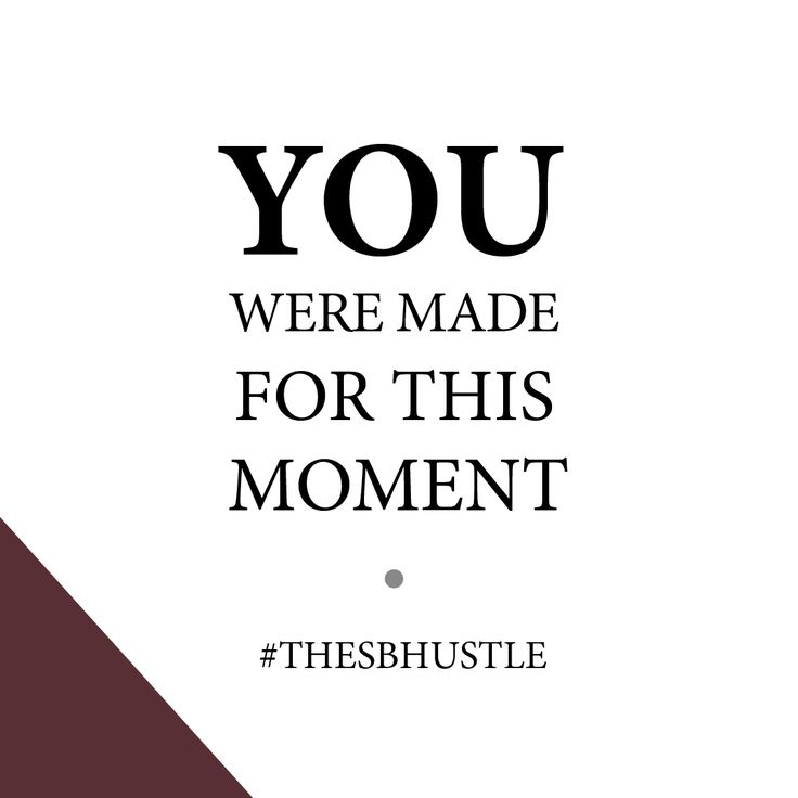 'You were made for this moment!' - Sarah Brinson #quotes