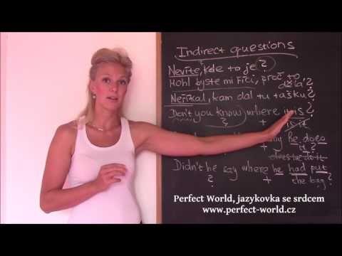 Nepřímé otázky v angličtině | Perfect World, Jazyková škola v Plzni