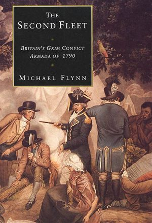 Second Fleet: British Convict Armada 1790