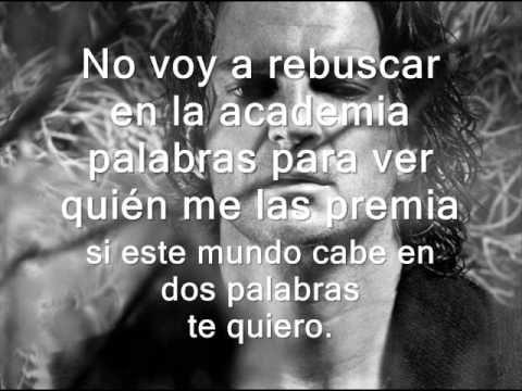 Ricardo arjona Te quiero Letra - IO pronouns, stem-changers