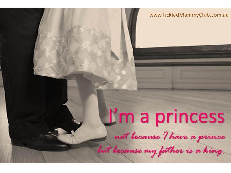 """I'm A Princess … Not Because I Have"