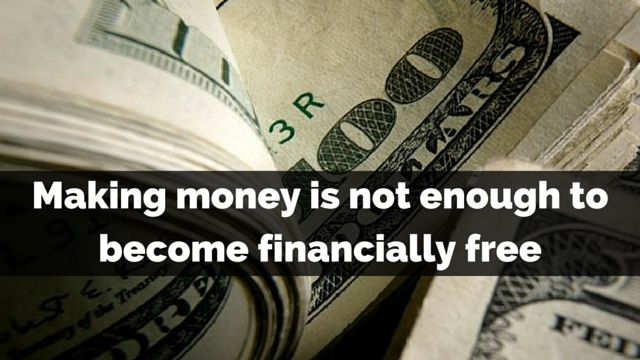 It might sounds weird but #makingmoney is not enough to become financially free and here's why: http://brandonline.michaelkidzinski.ws/making-money-is-not-enough-to-become-financially-free/