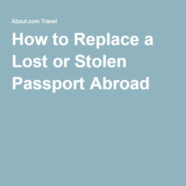 How to Replace a Lost or Stolen Passport Abroad