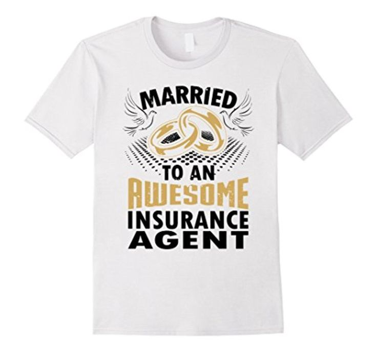 Men's Married To An Awesome Insurance Agent Graphic T-Shirt 2XL White - Brought to you by Avarsha.com