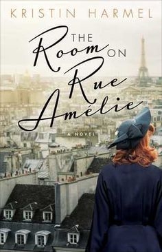 Historical Fiction 2018. The lives of an American woman, RAF Pilot and Jewish girl intersect in occupied Paris during WWII. The Room on Rue Amélie by Kristin Harmel.