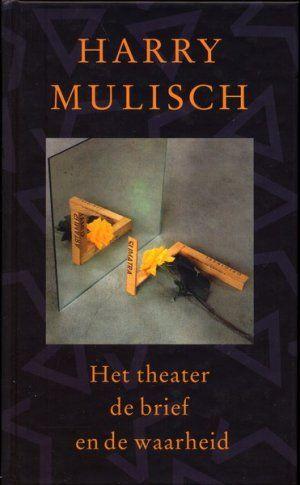 2000 harry mulisch het theater de brief en de for Bureau zwaardvis